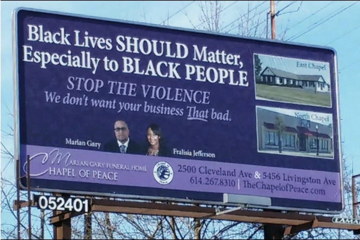 I Am Burying A Lot Of Black People Funeral Home Billboard Calls For
