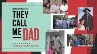OWN Spotlight: They Call Me Dad
