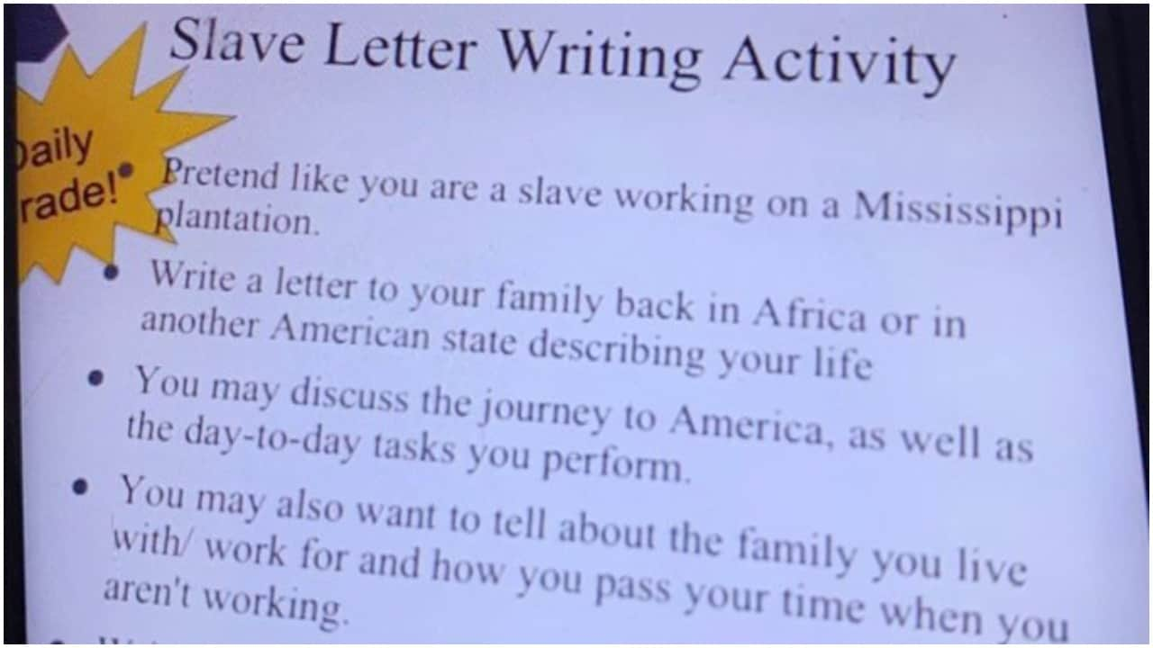 Students asked to 'pretend' they're slaves, 'write letter to family in Africa'